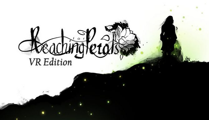 Reaching for Petals: VR Edition Free Download