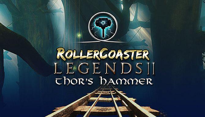 RollerCoaster Legends II: Thor's Hammer Free Download