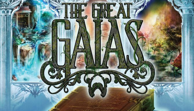 The Great Gaias Free Download
