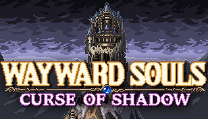 Wayward Souls Free Download