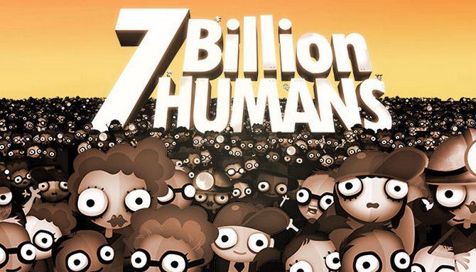7 Billion Humans Free Download