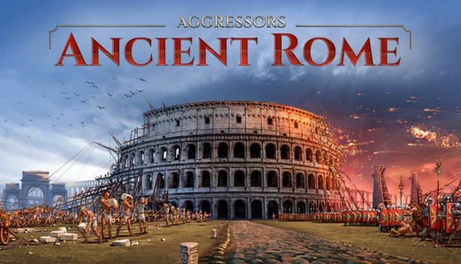 Aggressors: Ancient Rome v1.0739503 free download