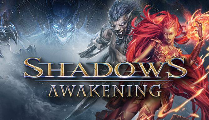 Shadows: Awakening Free Download