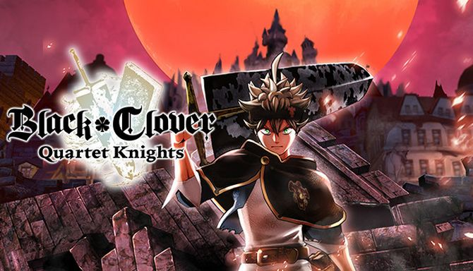 BLACK CLOVER: QUARTET KNIGHTS Free Download (ALL DLC) « IGGGAMES