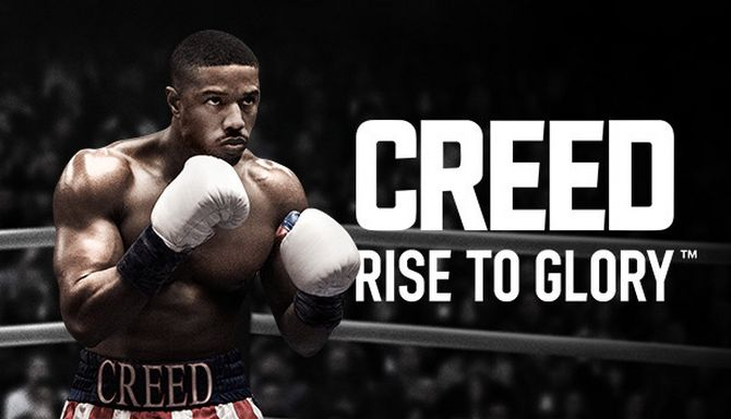 Creed: Rise to Glory™ Free Download