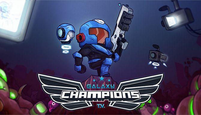 Galaxy Champions TV Free Download « IGGGAMES