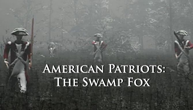 American Patriots: The Swamp Fox free download