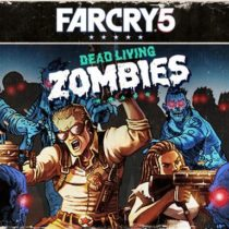Far Cry 5 - Dead Living Zombies GOG Free Download Archives - IGGGAMES