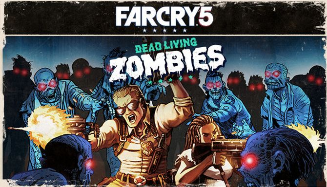 Far Cry 5 - Dead Living Zombies Free Download