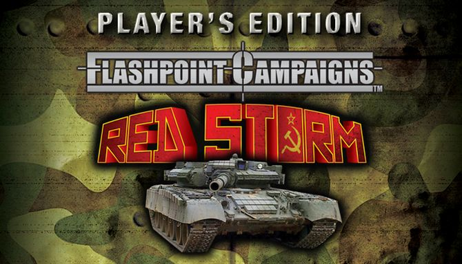 Flashpoint Campaigns: Red Storm Player's Edition Free Download