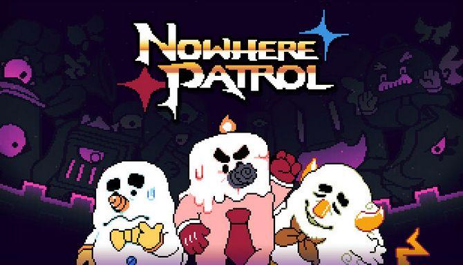 Nowhere Patrol Free Download