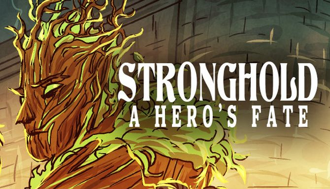 Stronghold: A Heros Fate Free Download