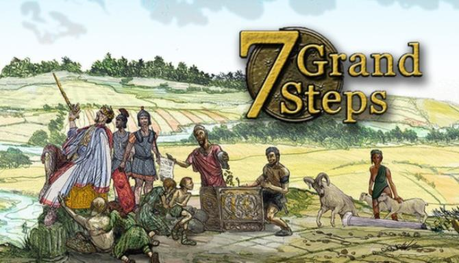 7 Grand Steps: What Ancients Begat Free Download