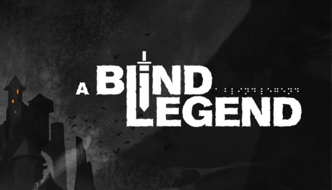 A Blind Legend Free Download