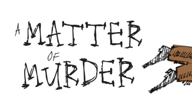 A Matter of Murder Free Download « IGGGAMES