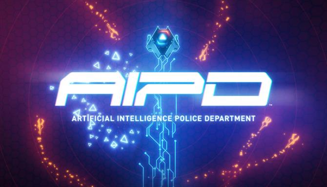 AIPD - Artificial Intelligence Police Department Free Download