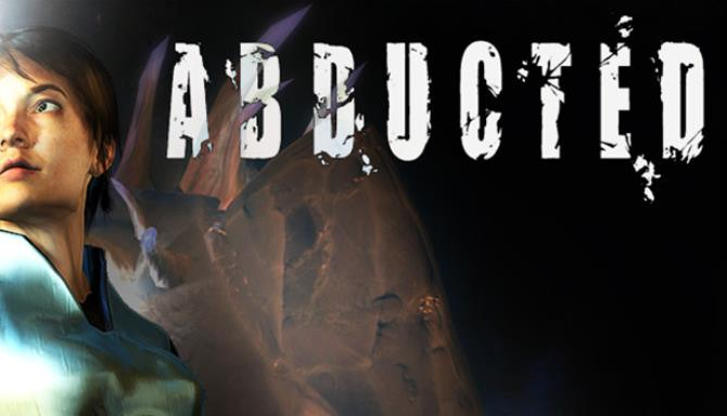 Abducted Free Download