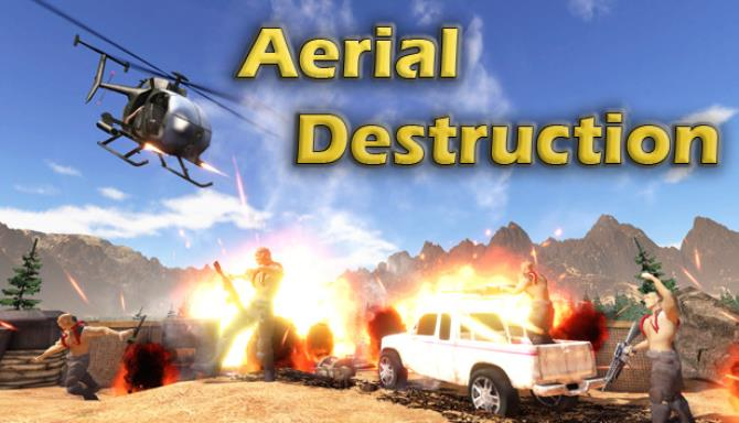 Aerial Destruction Free Download