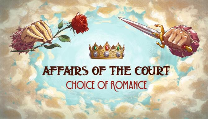 Affairs of the Court: Choice of Romance Free Download