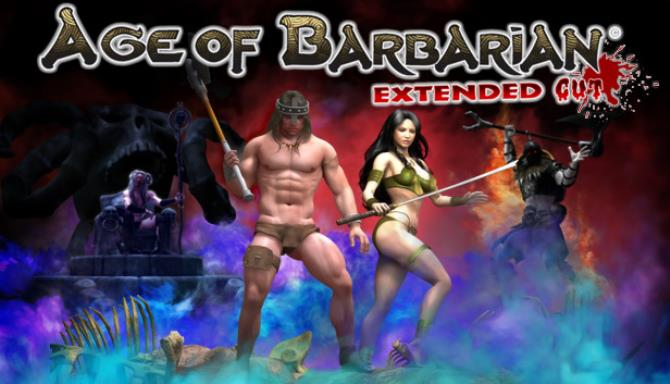 Age of Barbarian Extended Cut Free Download