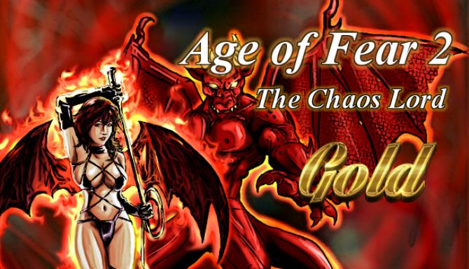 Age of Fear 2: The Chaos Lord GOLD Free Download