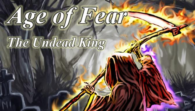 Age of Fear: The Undead King Free Download