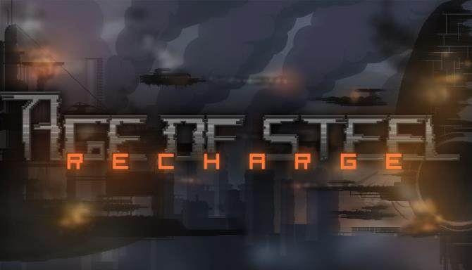 Age of Steel: Recharge Free Download