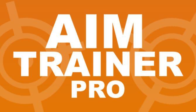Aim Trainer Pro Free Download (v1 2 5) « IGGGAMES