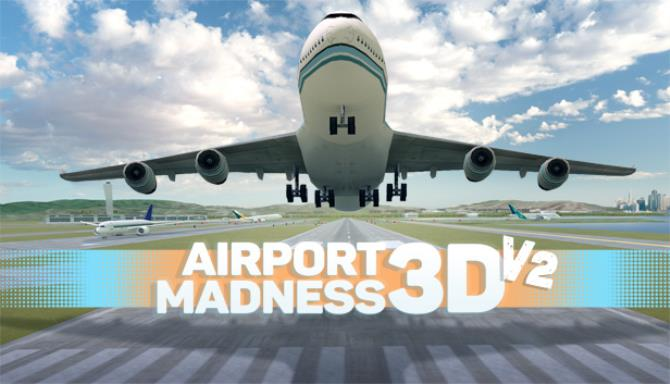 Airport Madness 3D: Volume 2 Free Download
