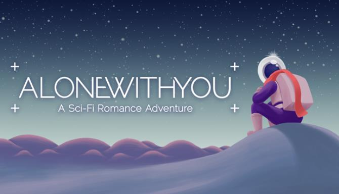 Alone With You Free Download