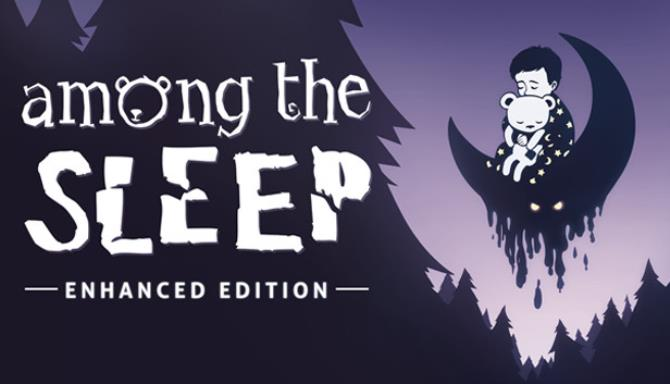 Among the Sleep - Enhanced Edition Free Download