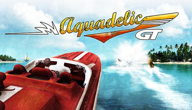 Aquadelic GT Free Download