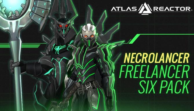 Atlas Reactor – Necrolancer Freelancer Six Pack Free Download