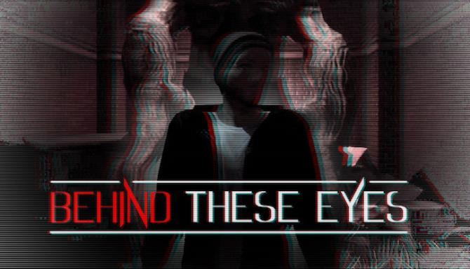 BEHIND THESE EYES: A Short Horror Story Free Download