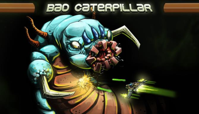 Bad Caterpillar Free Download