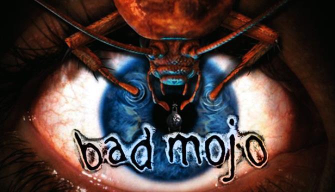 Bad Mojo Redux Free Download