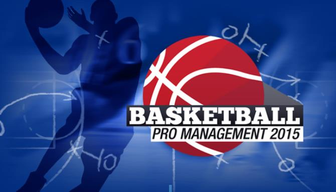 Basketball Pro Management 2015 Free Download
