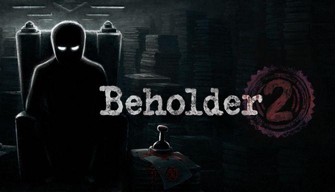 Beholder 2 Free Download