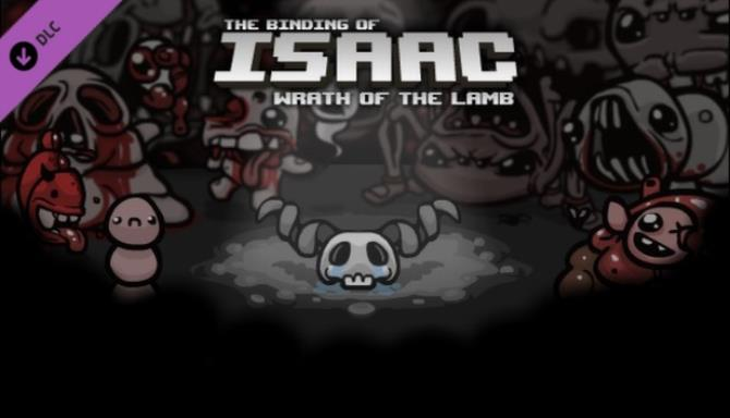 Binding of Isaac: Wrath of the Lamb Free Download