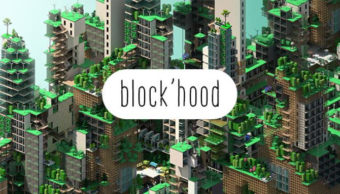 Block'hood Free Download