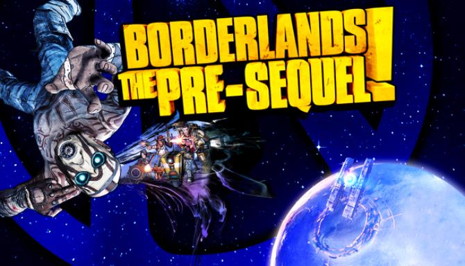 Borderlands: The Pre-Sequel Free Download (Ultra HD Texture & ALL