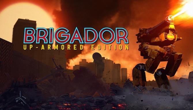 Brigador: Up-Armored Edition Free Download