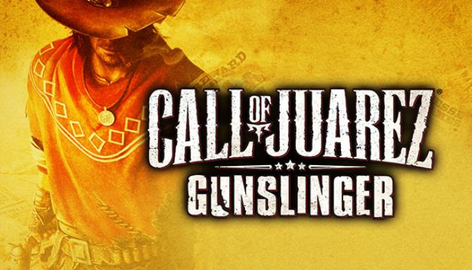 Call of Juarez® Gunslinger Free Download