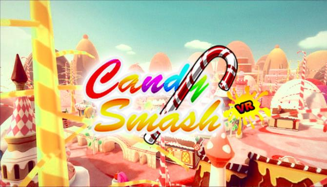 Candy Smash VR Free Download