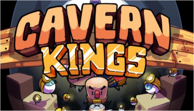 Cavern Kings Free Download