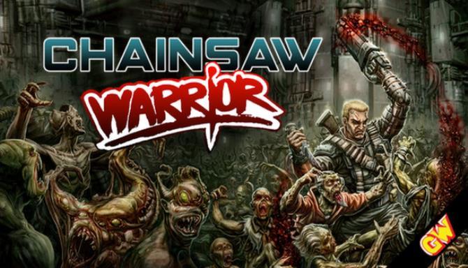 Chainsaw Warrior Free Download