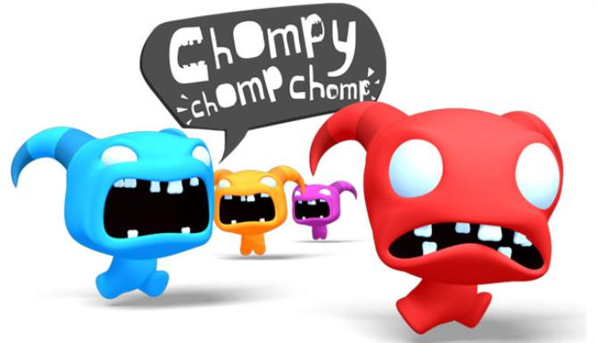 Chompy Chomp Chomp Free Download