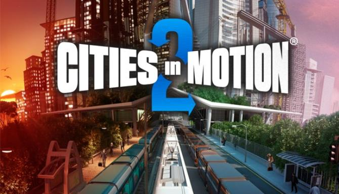 Cities in Motion 2 Free Download