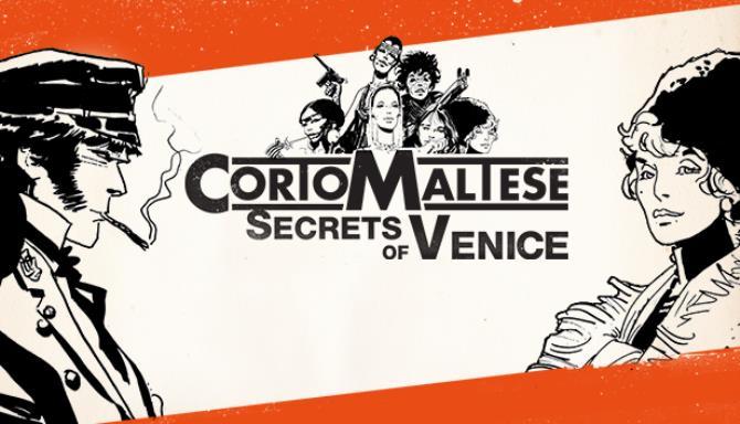 Corto Maltese - Secrets of Venice Free Download