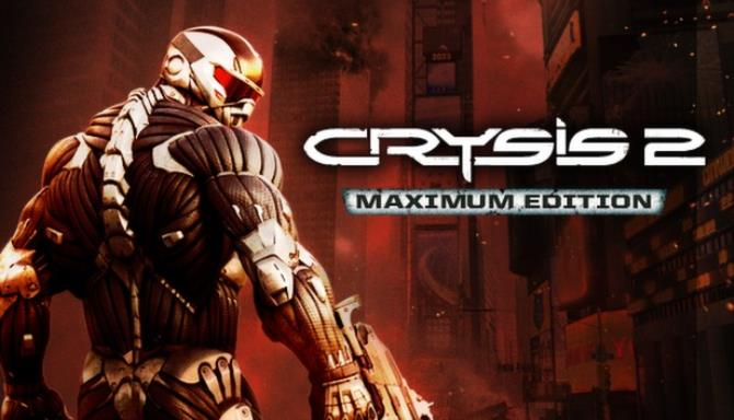 Crysis 2 - Maximum Edition Free Download